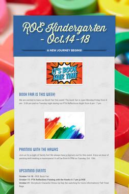 ROE Kindergarten - Oct.14-18