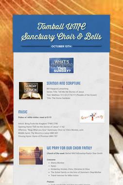 Tomball UMC Sanctuary Choir & Bells
