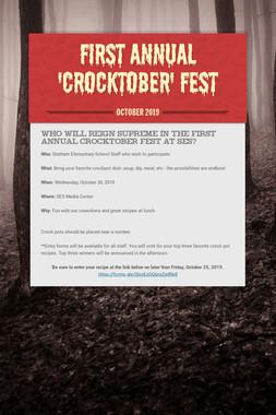 First Annual 'Crocktober' Fest