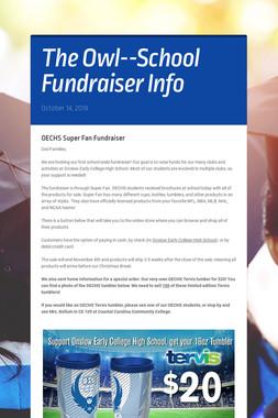 The Owl--School Fundraiser Info