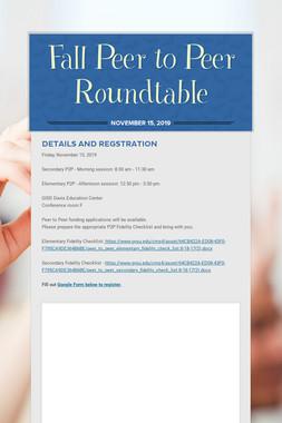 Fall Peer to Peer Roundtable