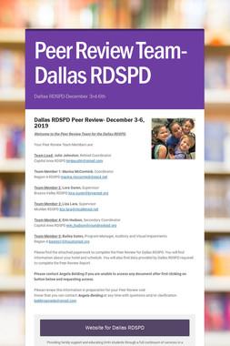 Peer Review Team-Dallas RDSPD