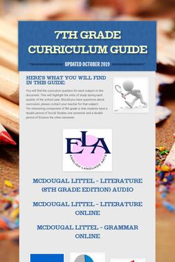 7th Grade Curriculum Guide