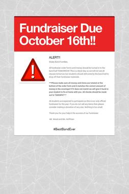 Fundraiser Due October 16th!!