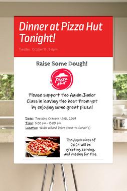 Dinner at Pizza Hut Tonight!