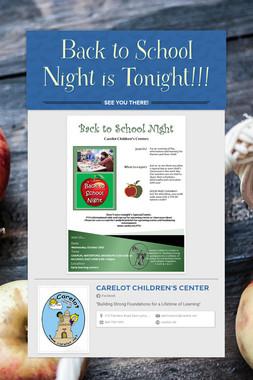 Back to School Night is Tonight!!!