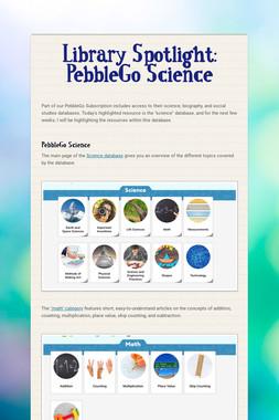 Library Spotlight: PebbleGo Science