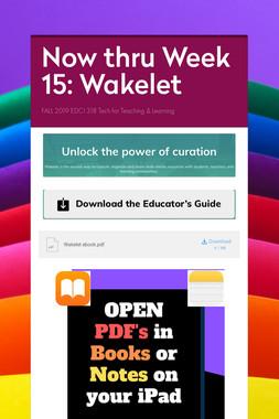 Now thru Week 15: Wakelet
