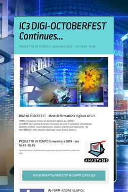 IC3  DIGI-OCTOBERFEST Continues...