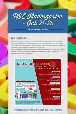 ROE Kindergarten - Oct. 21-25