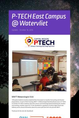 P-TECH East Campus @ Watervliet