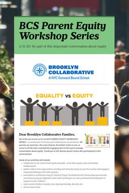 BCS Parent Equity Workshop Series