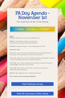 PA Day Agenda - November 1st