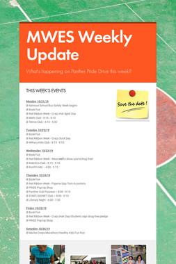MWES Weekly Update