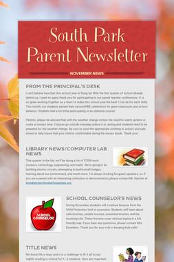 South Park Parent Newsletter