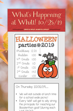 What's Happening at Whitt! 10/25/19