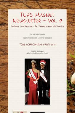 TCHS Magnet Newsletter - Vol. 8