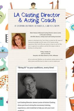 LA Casting Director & Acting Coach