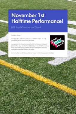 November 1st Halftime Performance!