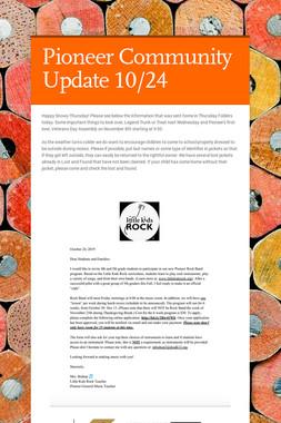 Pioneer Community Update 10/24