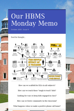 Our HBMS Monday Memo