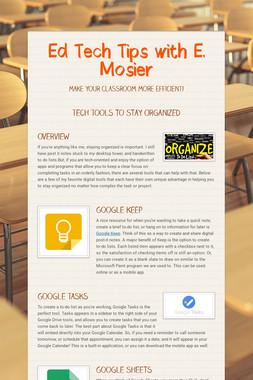 Ed Tech Tips with E. Mosier