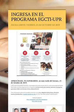 INGRESA EN EL PROGRAMA EGCTI-UPR