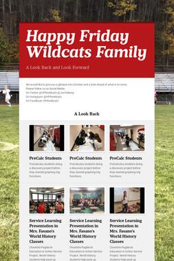 Happy Friday Wildcats Family
