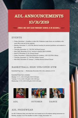 ADL Announcements 10/31/2019
