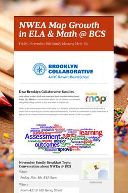 NWEA Map Growth in ELA & Math @ BCS
