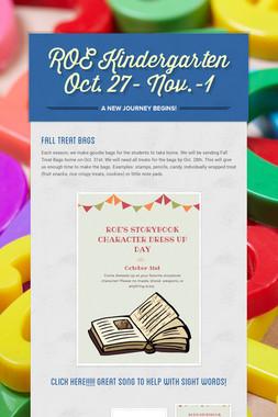 ROE Kindergarten Oct. 27- Nov.-1