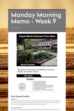 Monday Morning Memo - Week 9