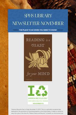 SPHS LIBRARY NEWSLETTER-NOVEMBER
