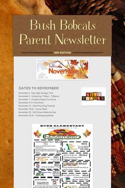 Bush Bobcats Parent Newsletter