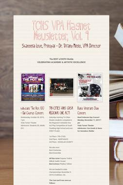 TCHS VPA Magnet Newsletter, Vol. 9