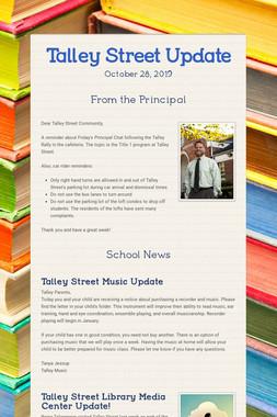 Talley Street Update