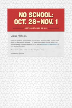 No School: Oct. 28-Nov. 1