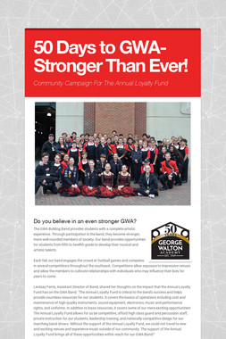 50 Days to GWA- Stronger Than Ever!