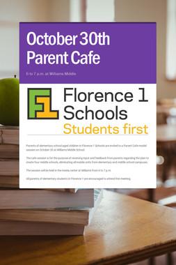 October 30th Parent Cafe