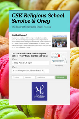 CSK Religious School Service & Oneg