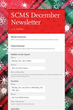 SCMS December Newsletter