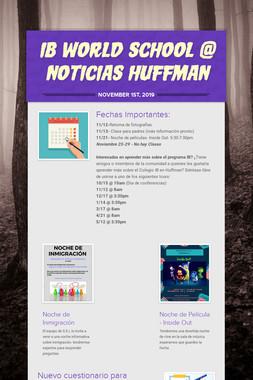 IB World School @ Noticias Huffman