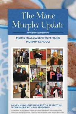 The Marie Murphy Update