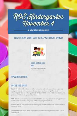 ROE Kindergarten November 4