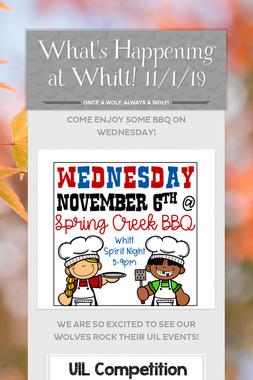 What's Happening at Whitt! 11/1/19