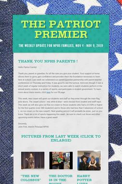The Patriot Premier