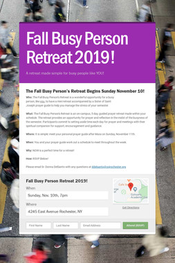Fall Busy Person Retreat 2019!