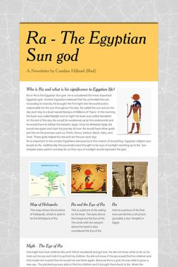 Ra -  The Egyptian Sun god