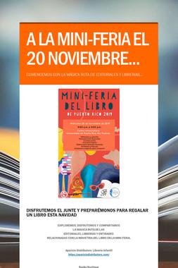 A LA MINI-FERIA EL 20 NOVIEMBRE...