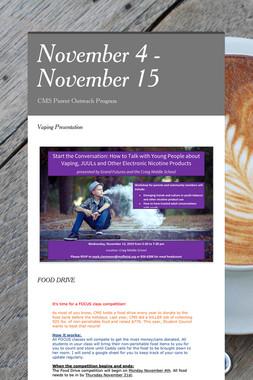 November 4 - November 15
